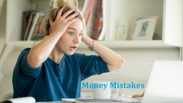Money And Mistakes: Often Lead Us To Disasters
